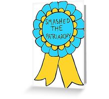 Smashed The Patriarchy Greeting Card