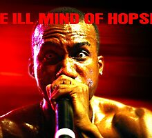 The Ill Mind of Hopsin #1 by backpackposters