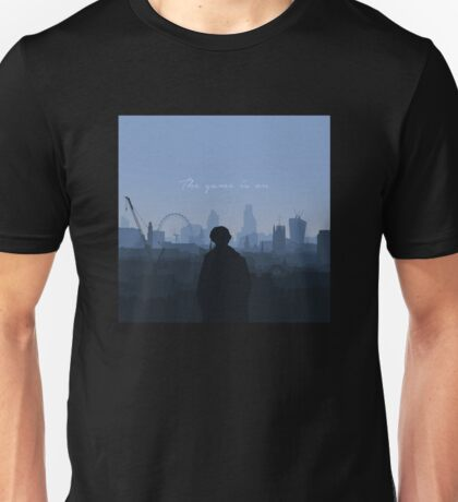 The Game Is On (Sherlock) Unisex T-Shirt