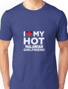 I Love My Hot Malawian Girlfriend Unisex T-Shirt