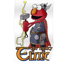Elmo the Thor Poster