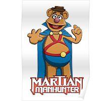 Fozzie Bear the Martian Manhunter Poster