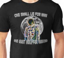 NASA Lies Moon Landing Hoax Unisex T-Shirt