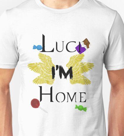 Luci, I'm home. Unisex T-Shirt
