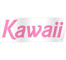 Kawaii - Barbie Pink Poster