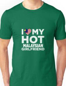 I Love My Hot Malaysian Girlfriend Unisex T-Shirt