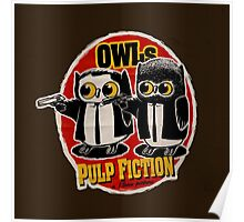 Owls Pulp Fiction Poster