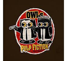 Owls Pulp Fiction Photographic Print