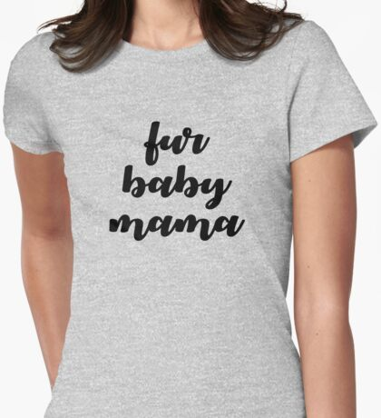 fur baby mama Womens Fitted T-Shirt