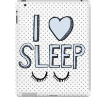 I Love Sleep iPad Case/Skin