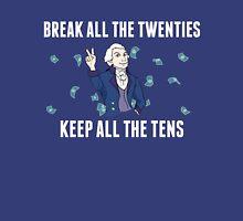 Break All The Twenties Unisex T-Shirt