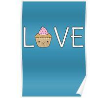 Cute Cupcake Love  Poster