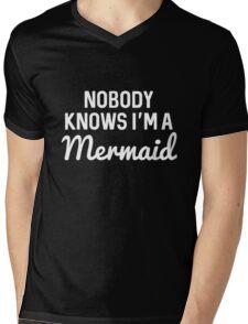 Best Seller: Nobody Knows I'm A Mermaid Mens V-Neck T-Shirt