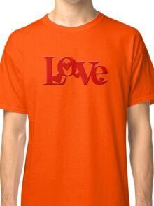 Love Valentines Day Classic T-Shirt
