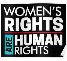 Our Rights Are Human Rights Feminist Poster