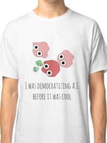 Democratizing AI Otoro Version Classic T-Shirt
