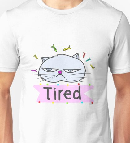 Tired cat Unisex T-Shirt
