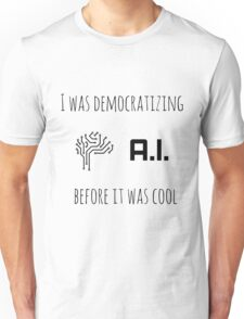 Democratizing AI Brain Version T-Shirt