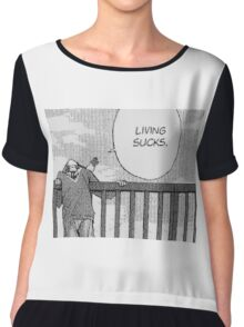 Living Sucks Chiffon Top