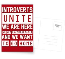 Introverts unite. We are here, we are uncomfortable and we want to go home Greeting Card