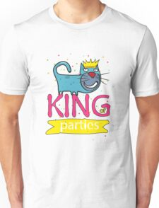 Cat - king of parties  Unisex T-Shirt