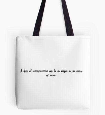 Violet Crawley quote Tote Bag