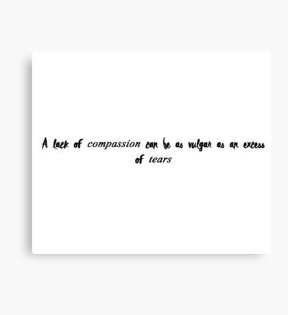 Violet Crawley quote Canvas Print