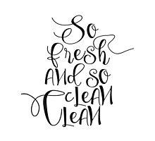 "Printable Art ""So Fresh And So Clean Clean"" Wall Art Wall Prints Bathroom Typography Print Home Decor Art Bathroom Prints Funny Art Cute Art Photographic Print"