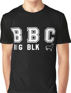 """BBC (BIG BLACK """"Rooster?"""" ;) ) Graphic T-Shirt"""