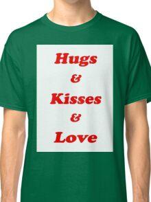 Valentine's Cards: Hugs & Kisses & Love Classic T-Shirt