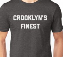 CROOKLYN'S FINEST Unisex T-Shirt