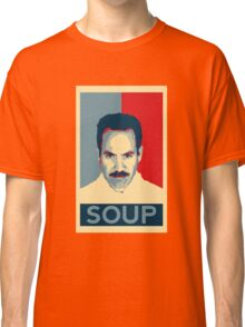 No soup for you. Soup Nazi Quote. Classic T-Shirt