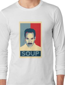 No soup for you. Soup Nazi Quote. Long Sleeve T-Shirt