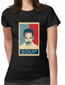 No soup for you. Soup Nazi Quote. Womens Fitted T-Shirt