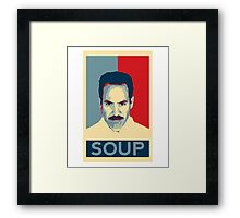 No soup for you. Soup Nazi Quote. Framed Print