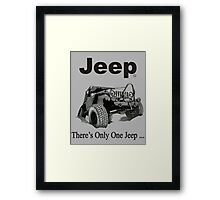 Jeep - there's only one Jeep Framed Print