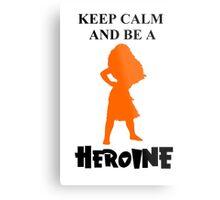 Heroine Metal Print