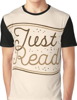 JUST READ Graphic T-Shirt
