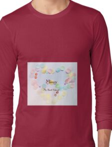 Missy - my best friend Long Sleeve T-Shirt