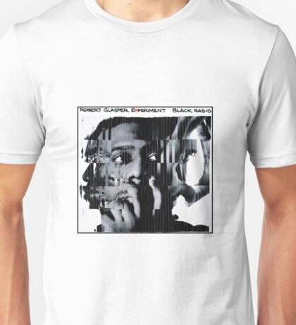 Robert Glasper Experiment - Black Radio Unisex T-Shirt