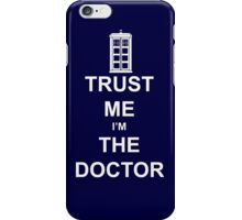 I'm the Doctor Who iPhone Case/Skin