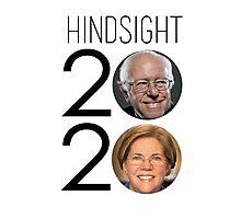 HINDSIGHT is 2020 | Sanders & Warren Photographic Print