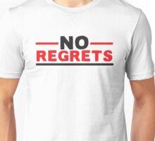 NO REGRETS Unisex T-Shirt
