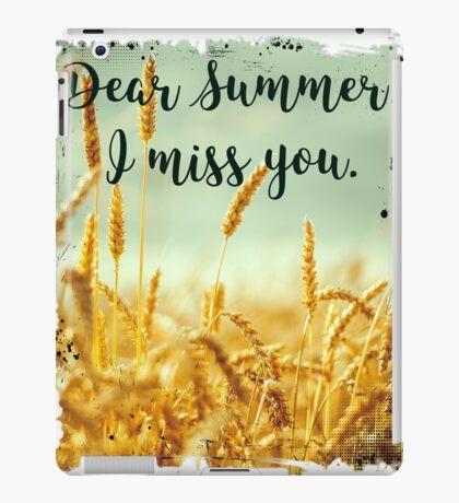 Dear Summer I Miss You - Anti Winter Graphic Tee Shirt iPad Case/Skin