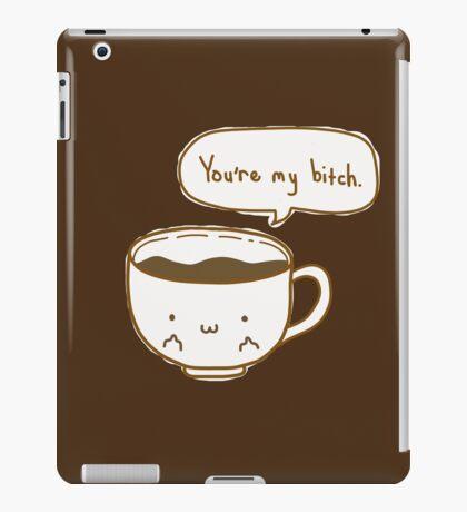 Coffee's Bitch iPad Case/Skin
