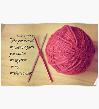 Psalm 139 Knitted together Poster