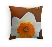***SAY IT WITH DAFFODILS! Throw Pillow