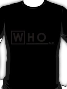 House Doctor WHO T-Shirt
