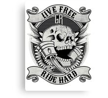 live free or ride hard Canvas Print