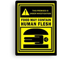 Food May Contain Human Flesh Canvas Print